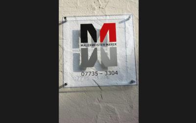 Plexiglas-Schild für die Firma Malermeister Mayer